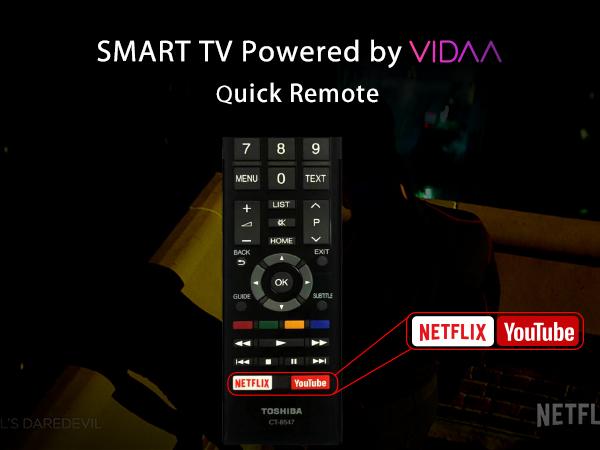 Toshiba 4K Smarter TV Powered by VIDAA & QUICK REMOTE